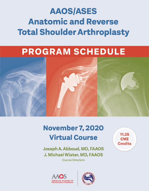 AAOS ASES Anatomic and Reverse Total Shoulder Arthroplasty